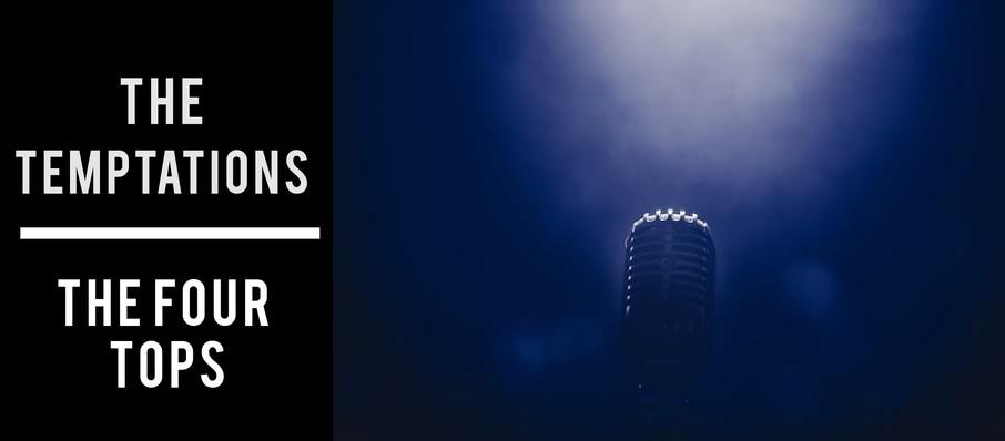 The Temptations & The Four Tops at Prudential Hall