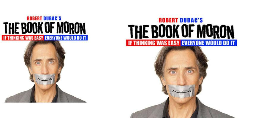 The Book Of Moron at Prudential Hall