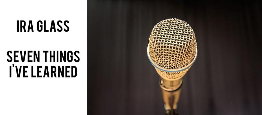 Seven Things I've Learned: An Evening with Ira Glass at Mccarter Theatre Center