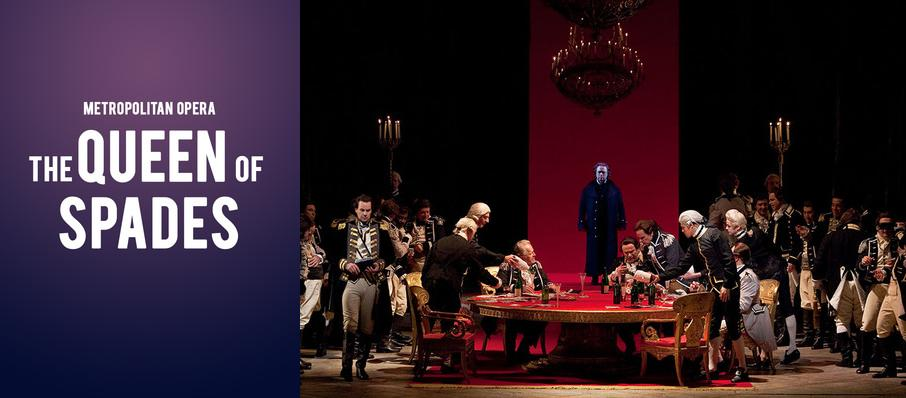 Metropolitan Opera - The Queen of Spades at Metropolitan Opera House