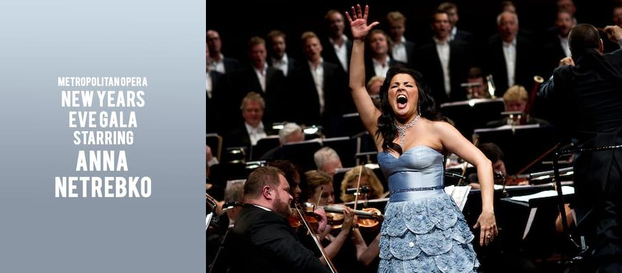 Metropolitan Opera - New Years Eve Gala Starring Anna Netrebko at Metropolitan Opera House