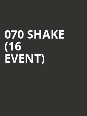 070 Shake (16+ Event) at Webster Hall