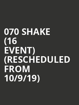 070 Shake (16+ Event) (Rescheduled from 10/9/19) at Webster Hall