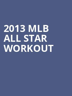 2013%20MLB%20All%20Star%20Workout%20 at 13th Street Repertory Theater