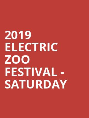 2019 Electric Zoo Festival - Saturday at Randalls Island