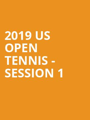 2019 US Open Tennis - Session 1 at Arthur Ashe Stadium