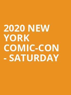 2020 New York Comic-Con - Saturday at Jacob K. Javits Convention Center