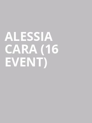 Alessia Cara (16+ Event) at Playstation Theater