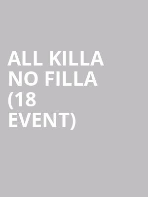 All Killa No Filla (18+ Event) at Gramercy Theatre