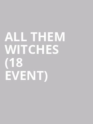 All Them Witches (18+ Event) at Bowery Ballroom