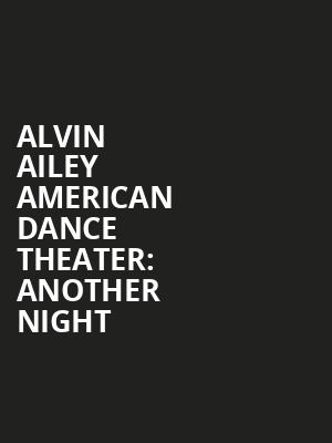 Alvin Ailey American Dance Theater%3A Another Night at New York City Center Mainstage
