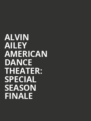 Alvin Ailey American Dance Theater%3A Special Season Finale at New York City Center Mainstage