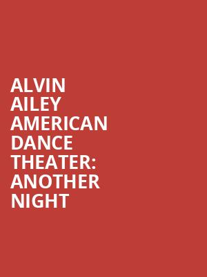 Alvin%20Ailey%20American%20Dance%20Theater:%20Another%20Night at New York City Center Mainstage