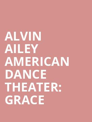 Alvin%20Ailey%20American%20Dance%20Theater:%20Grace at New York City Center Mainstage