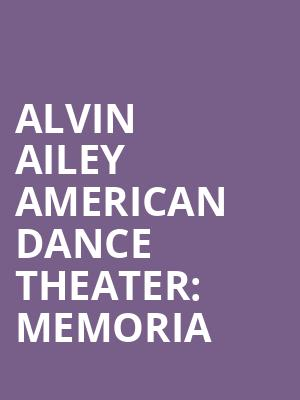 Alvin%20Ailey%20American%20Dance%20Theater:%20Memoria at New York City Center Mainstage