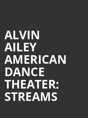 Alvin%20Ailey%20American%20Dance%20Theater:%20Streams at New York City Center Mainstage