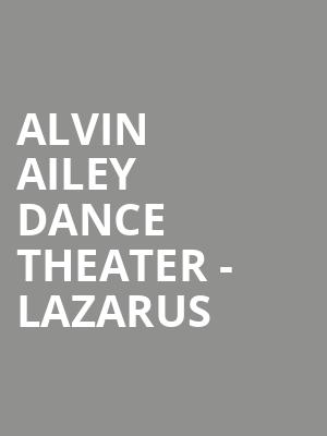 Alvin Ailey Dance Theater - Lazarus at New York City Center Stage II