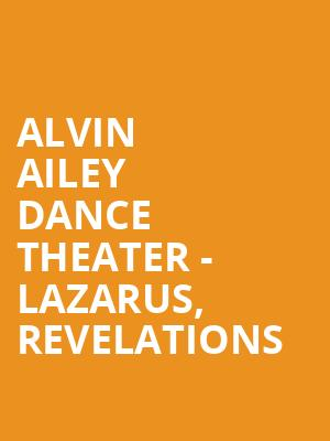 Alvin Ailey Dance Theater - Lazarus, Revelations at New York City Center Stage II