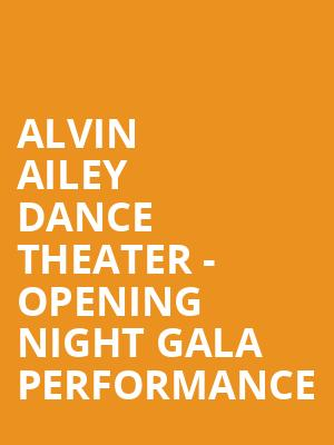 Alvin Ailey Dance Theater - Opening Night Gala Performance at New York City Center Stage II