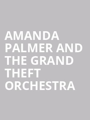 Amanda Palmer And The Grand Theft Orchestra at Terminal 5