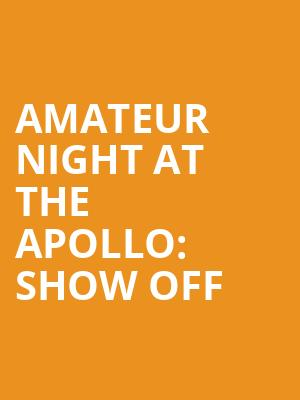 Amateur Night At The Apollo%3A Show Off at Apollo Theater