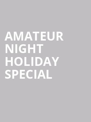 Amateur Night Holiday Special at Apollo Theater