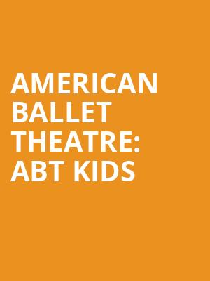 American%20Ballet%20Theatre:%20ABT%20Kids at Metropolitan Opera House