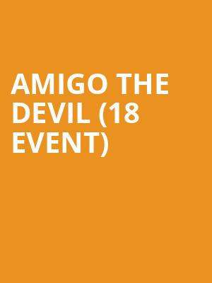 Amigo the Devil (18+ Event) at Bowery Ballroom