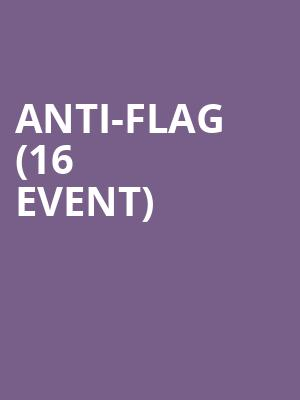 Anti-Flag (16+ Event) at Mercury Lounge