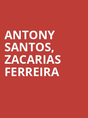 Antony%20Santos,%20Zacarias%20Ferreira%20 at United Palace Theater