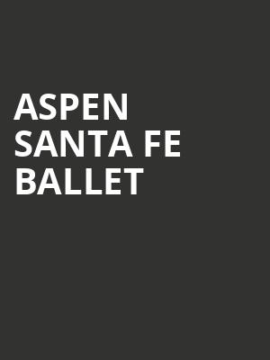 Aspen%20Santa%20Fe%20Ballet at 14th Street Y Theater