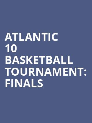 Atlantic 10 Basketball Tournament%3A Finals at Barclays Center