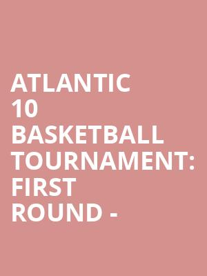 Atlantic%2010%20Basketball%20Tournament:%20First%20Round%20- at Barclays Center