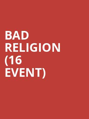 Bad Religion (16+ Event) at Webster Hall