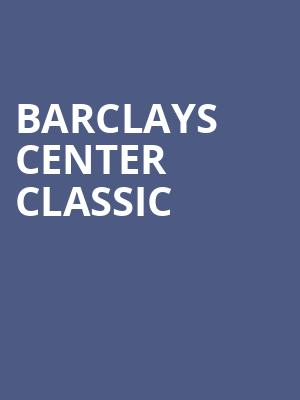 Barclays%20Center%20Classic at Barclays Center