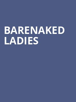Barenaked Ladies at Mccarter Theatre Center