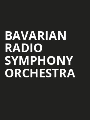 Bavarian Radio Symphony Orchestra at Isaac Stern Auditorium
