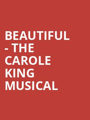 Beautiful - The Carole King Musical at Stephen Sondheim Theatre