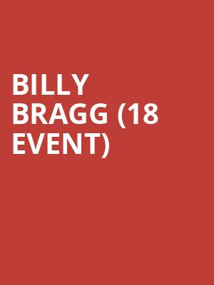 Billy Bragg (18+ Event) at Bowery Ballroom