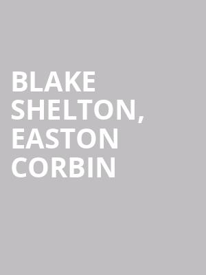 Blake%20Shelton,%20Easton%20Corbin%20 at Bethel Woods Center For The Arts