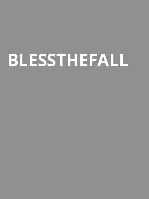 Blessthefall at Gramercy Theatre