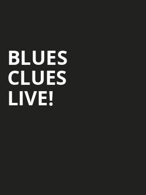 Blues%20Clues%20Live! at St. George Theatre