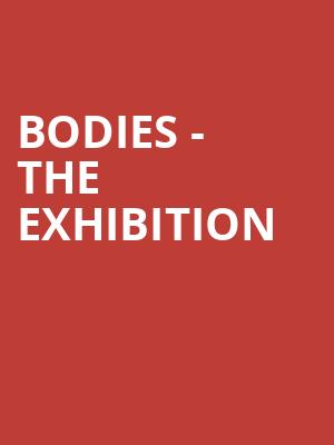 Bodies%20-%20The%20Exhibition at Jane Street Theater