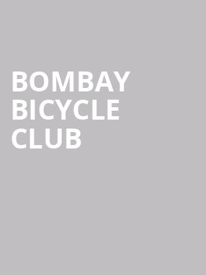 Bombay Bicycle Club at Webster Hall