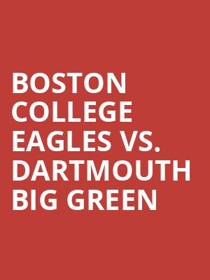 Boston%20College%20Eagles%20vs.%20Dartmouth%20Big%20Green at Jane Street Theater
