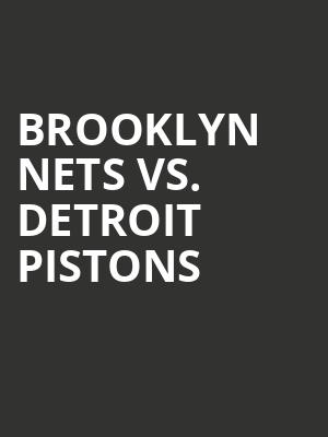 Brooklyn%20Nets%20vs.%20Detroit%20Pistons at Barclays Center