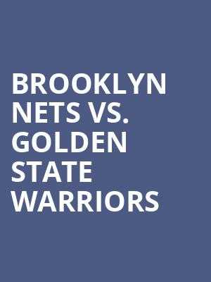 Brooklyn%20Nets%20vs.%20Golden%20State%20Warriors at Barclays Center