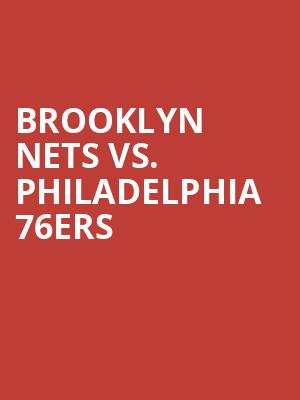 Brooklyn%20Nets%20vs.%20Philadelphia%2076ers at Barclays Center