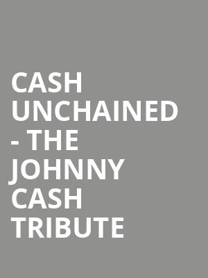 Cash Unchained - The Johnny Cash Tribute at Gramercy Theatre