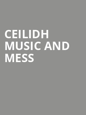 Ceilidh Music and Mess at Concert Hall At Suny Purchase